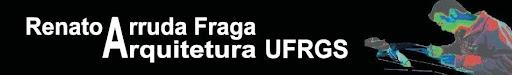 Renato Arruda Fraga - Arquitetura UFRGS