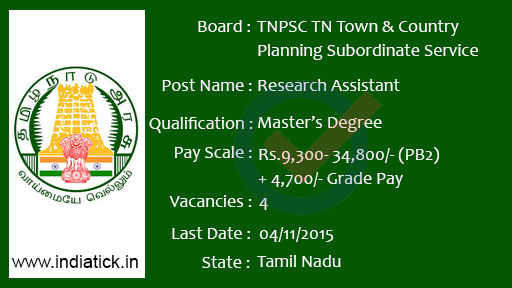 Tamilnadu Public Service Commission (TNPSC) - Tamil Nadu Town and Country Planning Subordinate Service Research Assistant in Statistics, Economics, Geography, Sociology