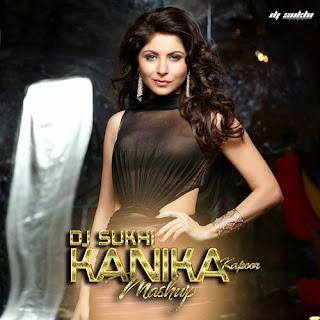 Kanika+Kapoor+Mashup-DJ+Sukhi