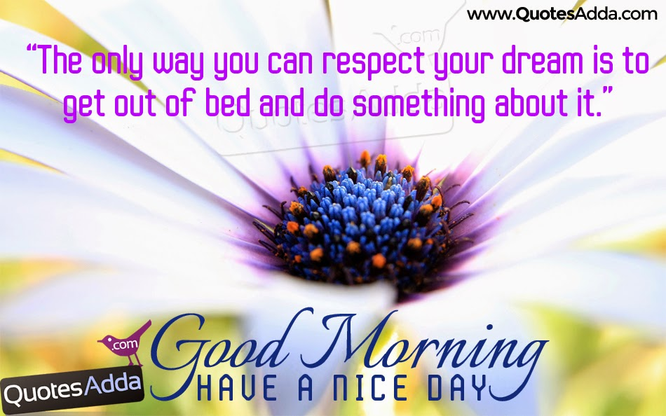 inspirational have a nice day morning quotations