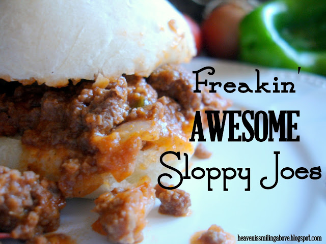 Freaking Awesome Sloppy Joes. Your family is going to love you for making these! Pitch your manwich in the trash and make your family these incredible sandwiches tonight. Heaven is Smiling Above heavenissmilingabove.blogspot.com