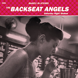 The BACKSEAT ANGELS : Saturday Night Shakes