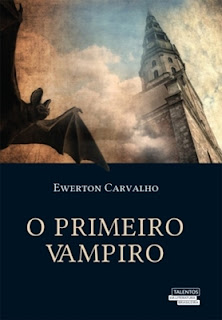 O Primeiro Vampiro (Ewerton Carvalho)