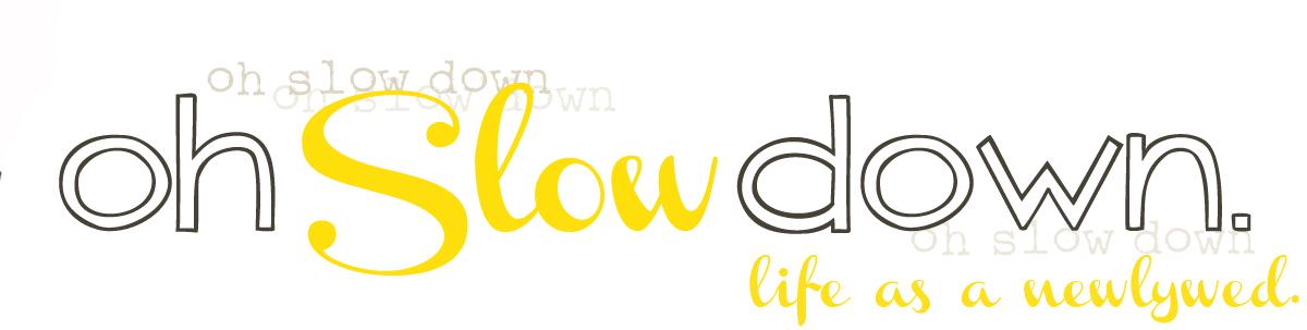 ohslowdown