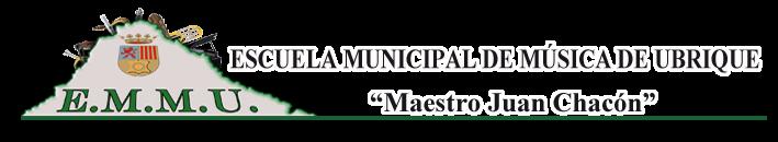 """Escuela Municipal de Música de Ubrique """"Maestro Juan Chacón"""""""