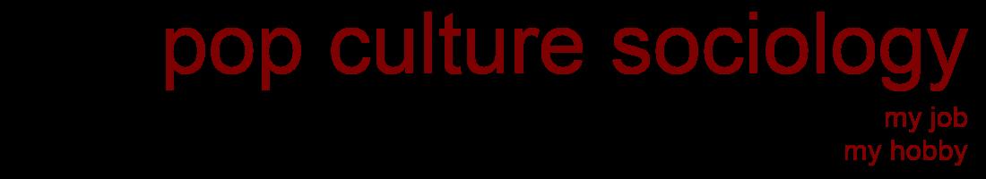 Pop-Culture-Sociology
