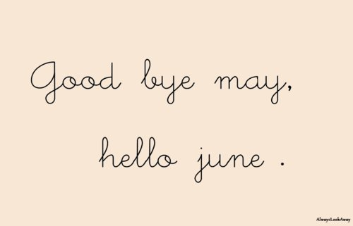 Goodbye May '13