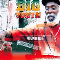 Big Youth - Musicology