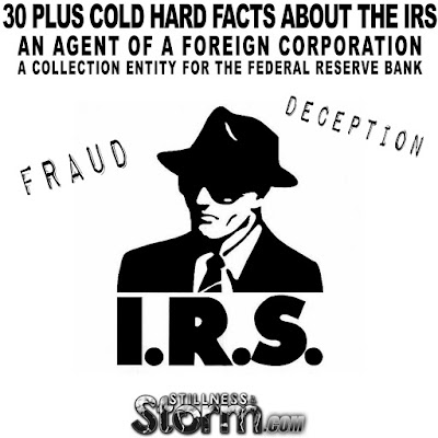 30 Plus Cold Hard Facts About The IRS | An Agent of a Foreign Corporation, A Collection Entity for The Federal Reserve Bank  30%2BPlus%2BCold%2BHard%2BFacts%2BAbout%2BThe%2BIRS%2BAn%2BAgent%2Bof%2Ba%2BForeign%2BCorporation%2BA%2BCollection%2BEntity%2Bfor%2BThe%2BFederal%2BReserve%2BBank