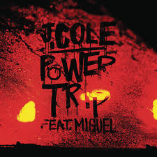 Power Trip J. Cole & Miguel