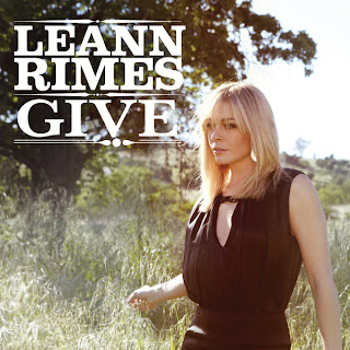 LeAnn Rimes - Give Lyrics