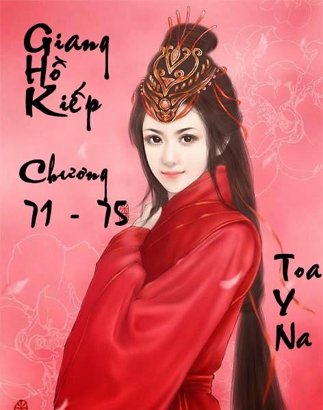 Giang Hồ Kiếp - Huyền Phong Vũ - Chương 71 - 75 | Bách hợp tiểu thuyết