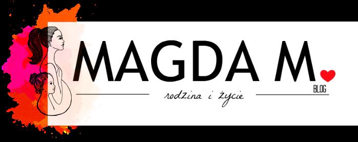 Magda M. | Blog Parentingowy