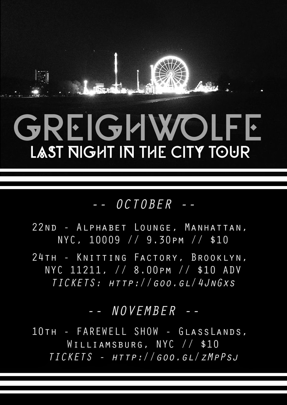 Greighwolfe - Last Night in the City Tour - NYC