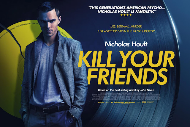 Sipnopsis Film Kill Your Friends (2015) Terbaru