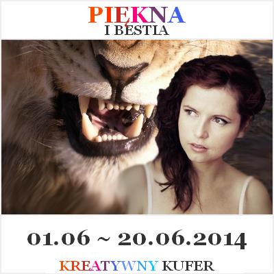 http://kreatywnykufer.blogspot.com/2014/06/wyzwanie-tematyczne-basnie-piekna-i.html