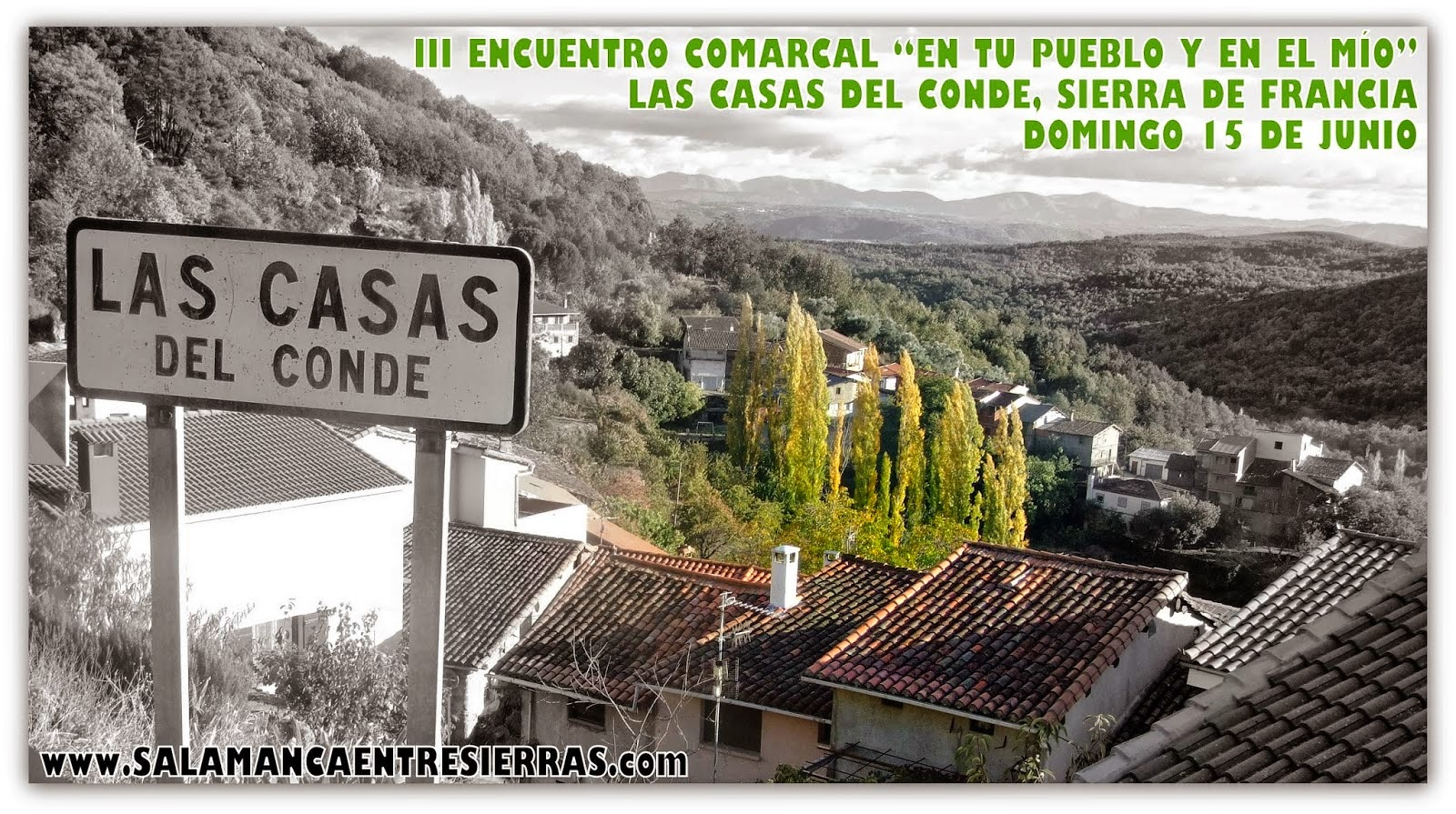 """15/Junio. III Encuentro Comarcal """"En tu pueblo y en el mio"""". Casas del Conde"""
