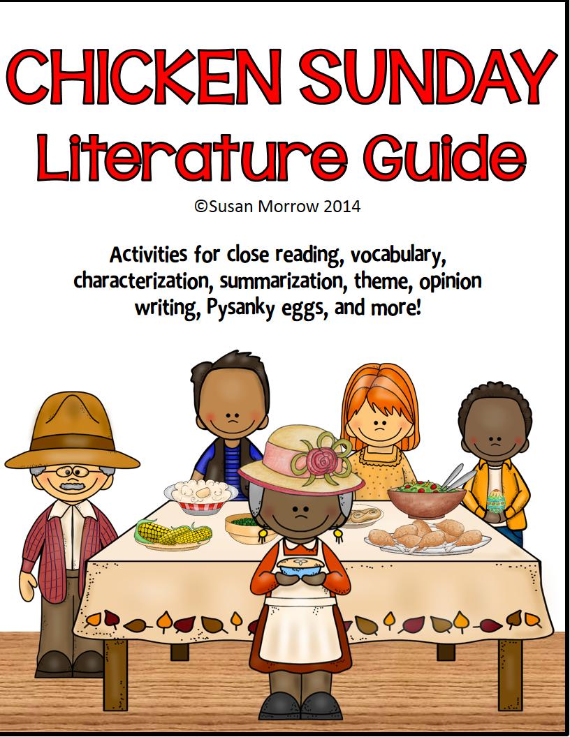 https://www.teacherspayteachers.com/Product/Chicken-Sunday-Literature-Guide-1184293