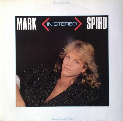 Mark Spiro - In Stereo (Vnyl,12'') (1985)