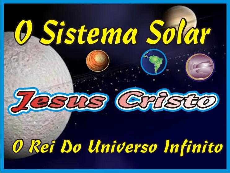 O Sistema Solar Tem Jeito Jesus