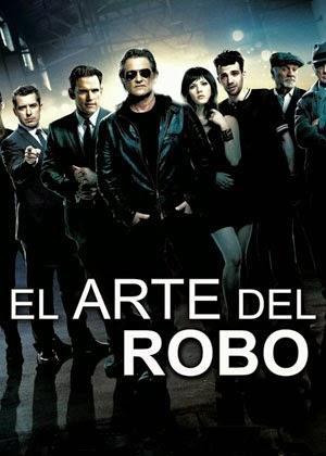 El Arte del Robo (2013)