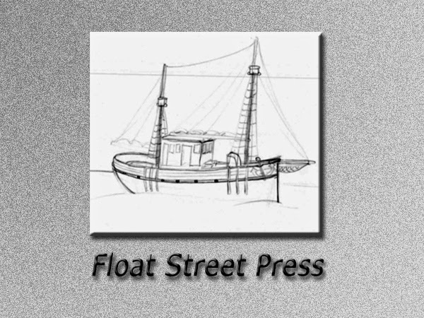 Float Street Press