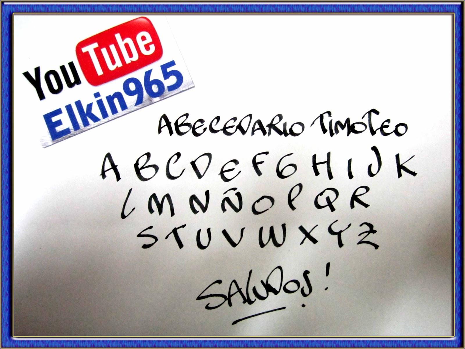 Elkin creaciones: Abecedario Timoteo con pluma de punta caligrafica