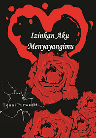 "Buku Tunggal Terbaru ""Izinkan Aku Menyayangimu"" (terbit November 2011)"
