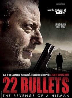 22 Viên Đạn - 22 Bullets (2010) Poster
