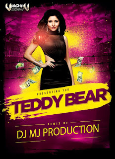 Teddy-Bear-(Kanika-Kapoor)-DJ-Mj-In-The-Mix