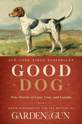 Good Dog edited by David Dibenedetto