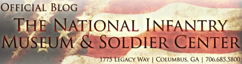 Official Blog of the National Infantry Museum and Soldier Center | Columbus, GA