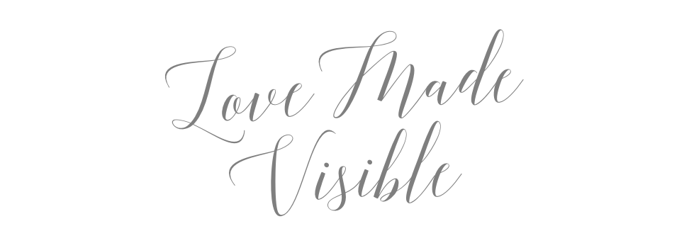 Love Made Visible Blog