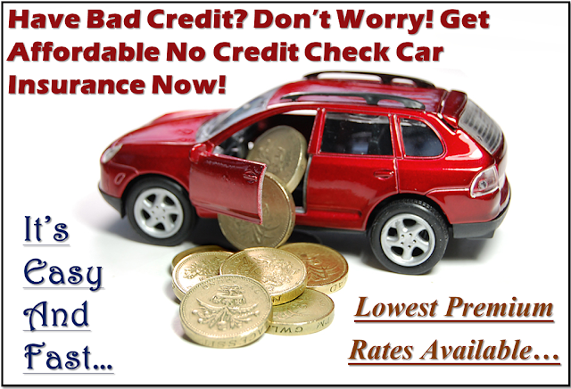 No Credit Check Car Insurance for Bad Credit