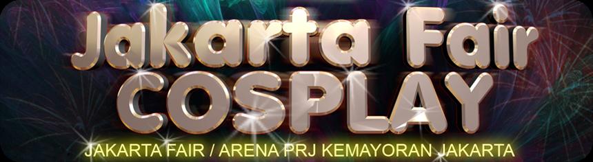 Jakarta Fair Cosplay