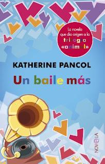 Un baile mas- Katherine Pancol