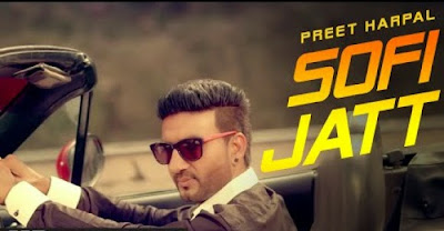 Preet-Harpal-Sofi-Jatt-Song-mp3-download-lyrics-hd-video