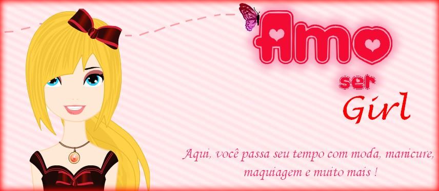 Amo Ser Girl