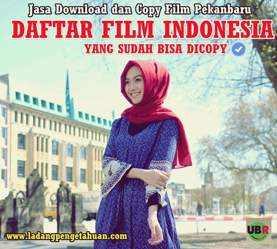 Jasa Download dan Copy Film Pekanbaru