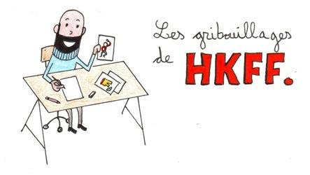 Les gribouillages de HKFF