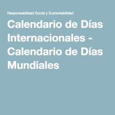 CALENDARIO DIAS INTERNACIONALES