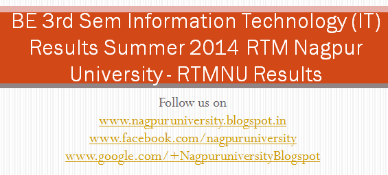 Be 3rd sem information technology it results summer 2014 for Rtmnu time table 4th sem