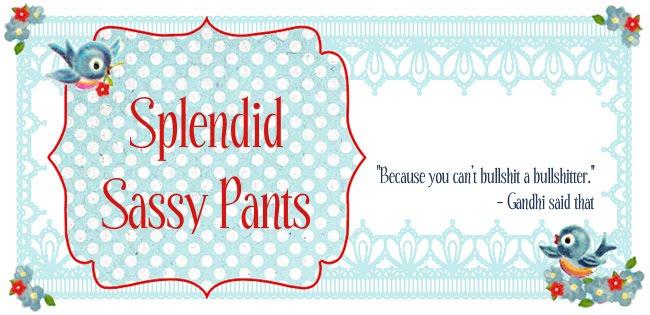 Splendid Sassy Pants
