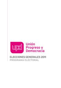 Programa electoral elecciones generales 2011 UPyD UPD