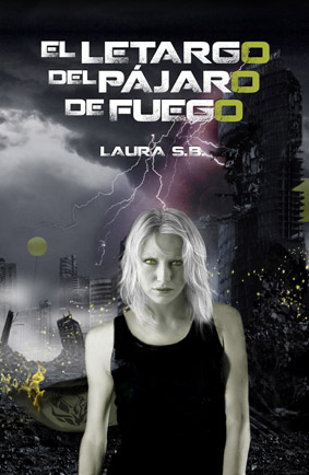 El Letargo del Pájaro de Fuego, de Laura S.B.