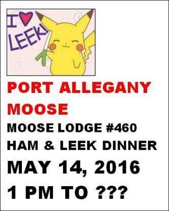 5-14 Port Allegany Moose Ham & Leek Dinner