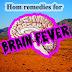Home remedies for Brain fever