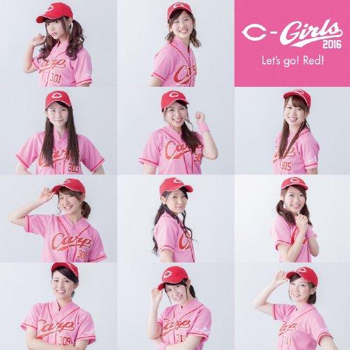 [Single] C-Girls2016 – Let's go! Red! (2016.07.20/MP3/RAR)