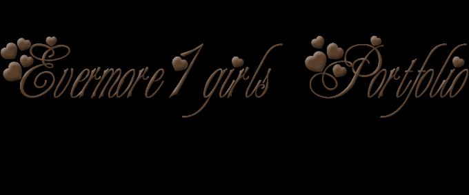 Evermore1girls portfolio