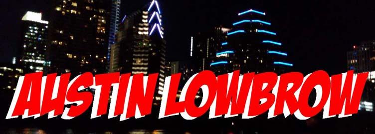 Austin Lowbrow